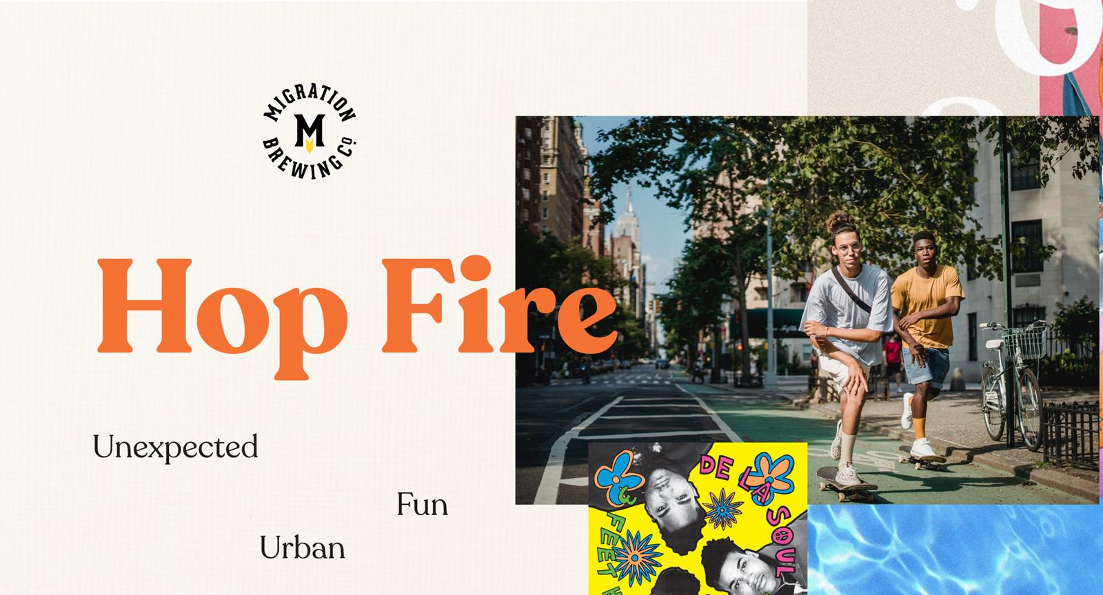 Hop Fire Visual Montage